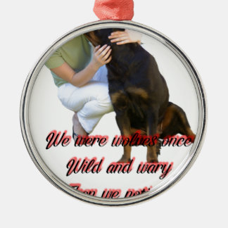 We were wolves once metal ornament