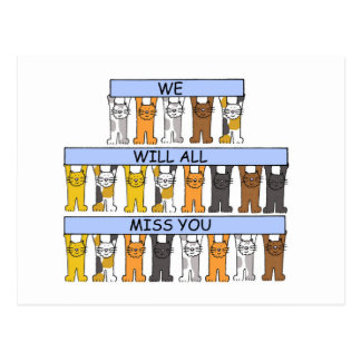 We will all miss you cartoon cats. postcard