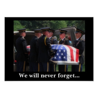 We will never forget... poster