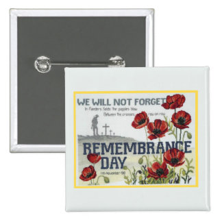 We Will Not Remembrance Day Button