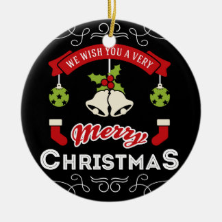 We wish you a Merry Christmas Greeting Round Ceramic Decoration