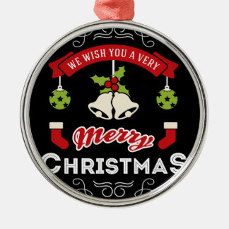We wish you a Merry Christmas Greeting Silver-Colored Round Decoration