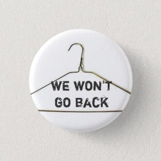 We won't go back button