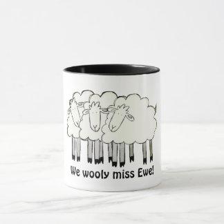 We wooly miss Ewe! Mug