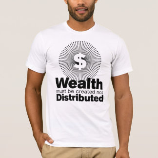 Wealth Created T-Shirt