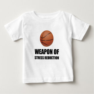 Weapon of Stress Reduction Basketball Baby T-Shirt