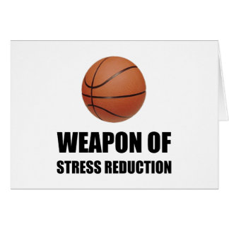 Weapon of Stress Reduction Basketball Card