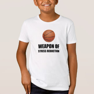 Weapon of Stress Reduction Basketball T-Shirt
