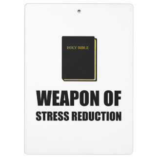 Weapon of Stress Reduction Bible Clipboards
