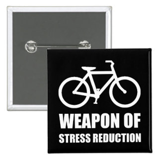 Weapon of Stress Reduction Biking 15 Cm Square Badge