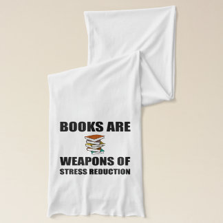 Weapon of Stress Reduction Books Scarf