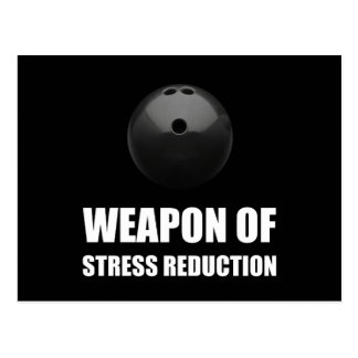 Weapon of Stress Reduction Bowling Postcard