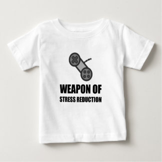 Weapon of Stress Reduction Gaming Baby T-Shirt