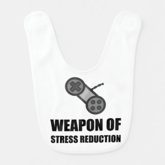 Weapon of Stress Reduction Gaming Bibs