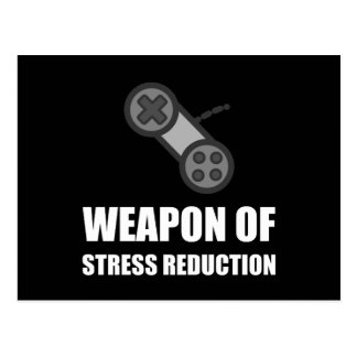 Weapon of Stress Reduction Gaming Postcard