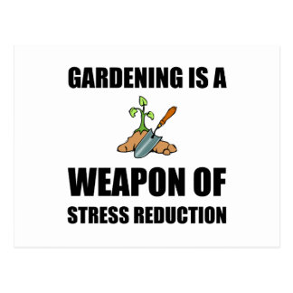 Weapon of Stress Reduction Gardening Postcard