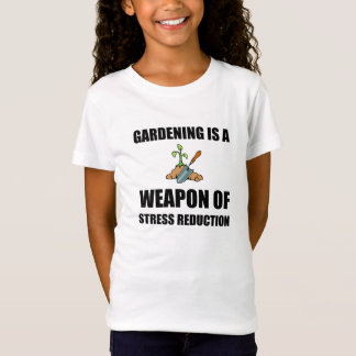 Weapon of Stress Reduction Gardening T-Shirt