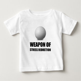 Weapon of Stress Reduction Golf Baby T-Shirt
