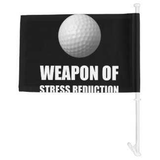 Weapon of Stress Reduction Golf Car Flag