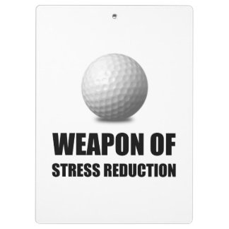 Weapon of Stress Reduction Golf Clipboards