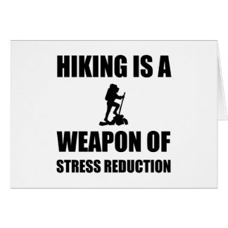 Weapon of Stress Reduction Hiking Card
