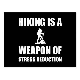 Weapon of Stress Reduction Hiking Postcard
