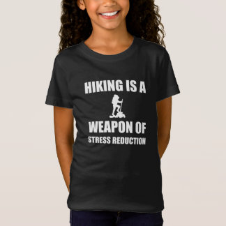 Weapon of Stress Reduction Hiking T-Shirt