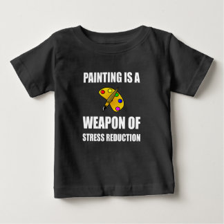 Weapon of Stress Reduction Painting Baby T-Shirt