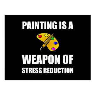 Weapon of Stress Reduction Painting Postcard