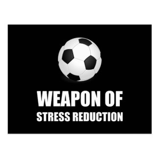 Weapon of Stress Reduction Soccer Postcard