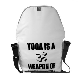 Weapon of Stress Reduction Yoga Courier Bags