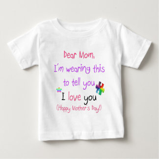 Wear a Love Letter to Mom T Shirt