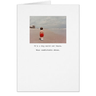 Wear comfortable shoes... greeting card