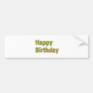 Wear, Gift, Celebrate : HAPPY BIRTHDAY Bumper Sticker