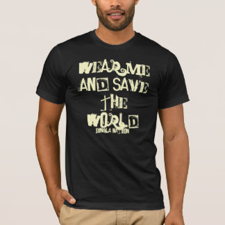 WEAR ME AND SAVE THE WORLD, Jingla Nation T-Shirt