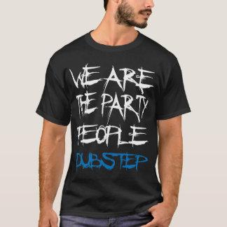 WeAreThePartyPeople T-shirt