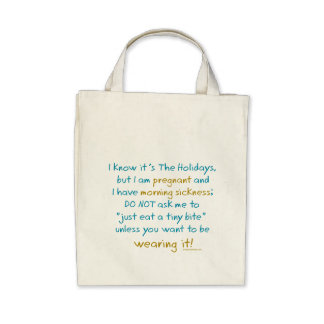 wearing it - holidays morning sickness warning bags