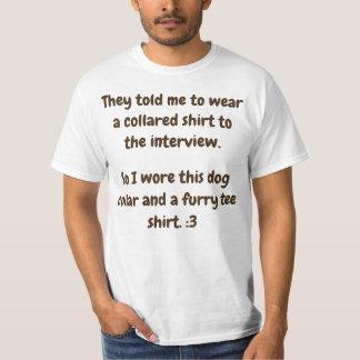 Wearing my collar! T-Shirt