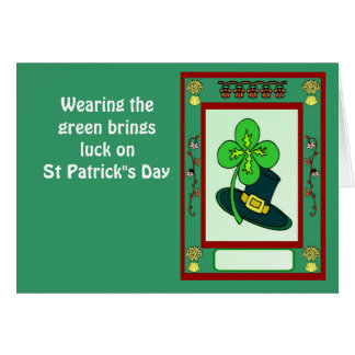 "Wearing the green brings luck on St Patrick""s Day Greeting Card"