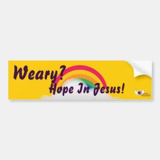Weary?Hope In Jesus!-Customize Bumper Sticker