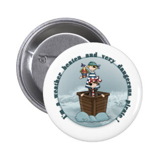 Weather beaten and dangerous pirate 6 cm round badge