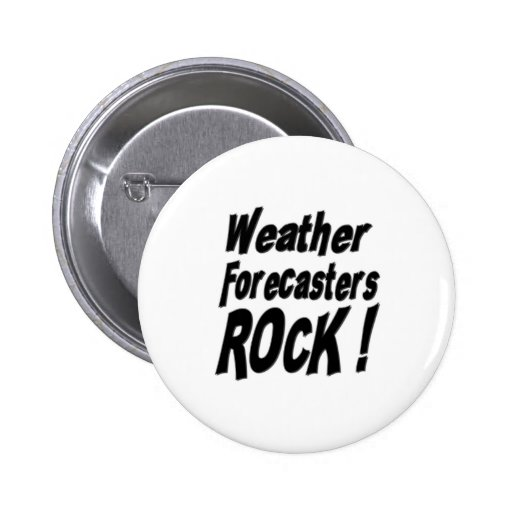 Weather Forecasters Rock! Button
