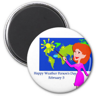 Weather Person's Day February 5 6 Cm Round Magnet