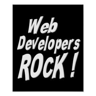 Web Developers Rock! Poster Print