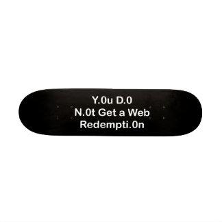 Web Redemption Skateboard Mini