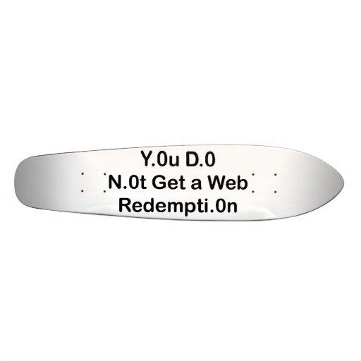 Web Redemption Skateboard Oldschool