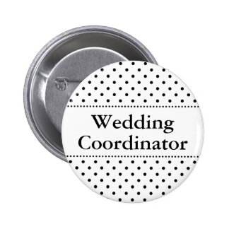 Wedding coordinator pinback button for weddings