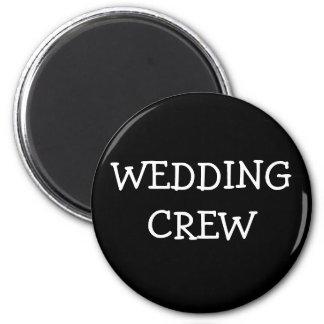 Wedding Crew 6 Cm Round Magnet