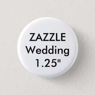 "Wedding Custom Small 1.25"" Round Button Pin"