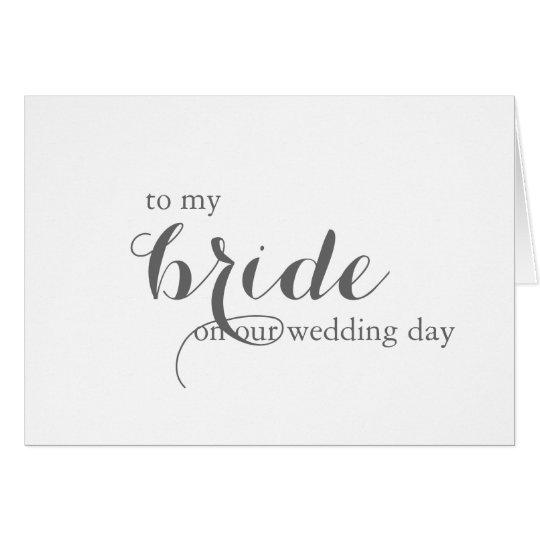 Wedding Day Card for Bride
